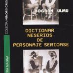 Dictionar neserios de personaje serioase